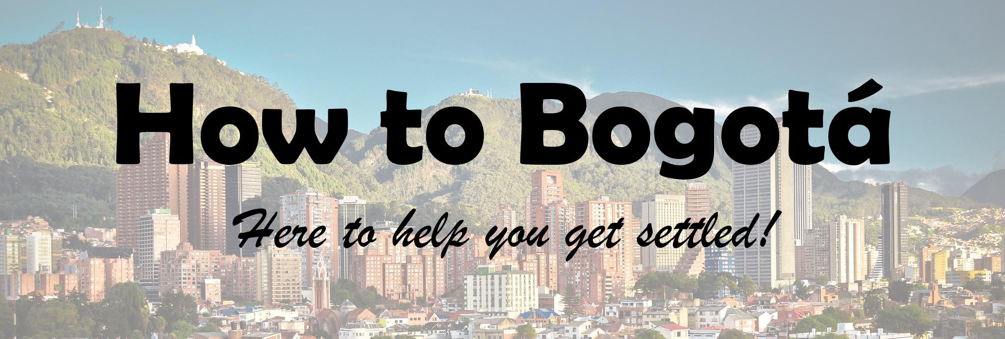 How to Bogotá